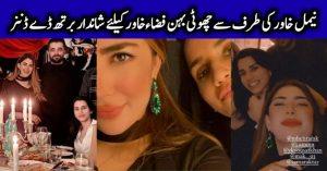 Naimal Khawar Hosted Birthday Dinner For Beloved Sister Fiza Khawar
