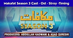 Makafat Season 3 Cast - Ost - Stroy -Timing