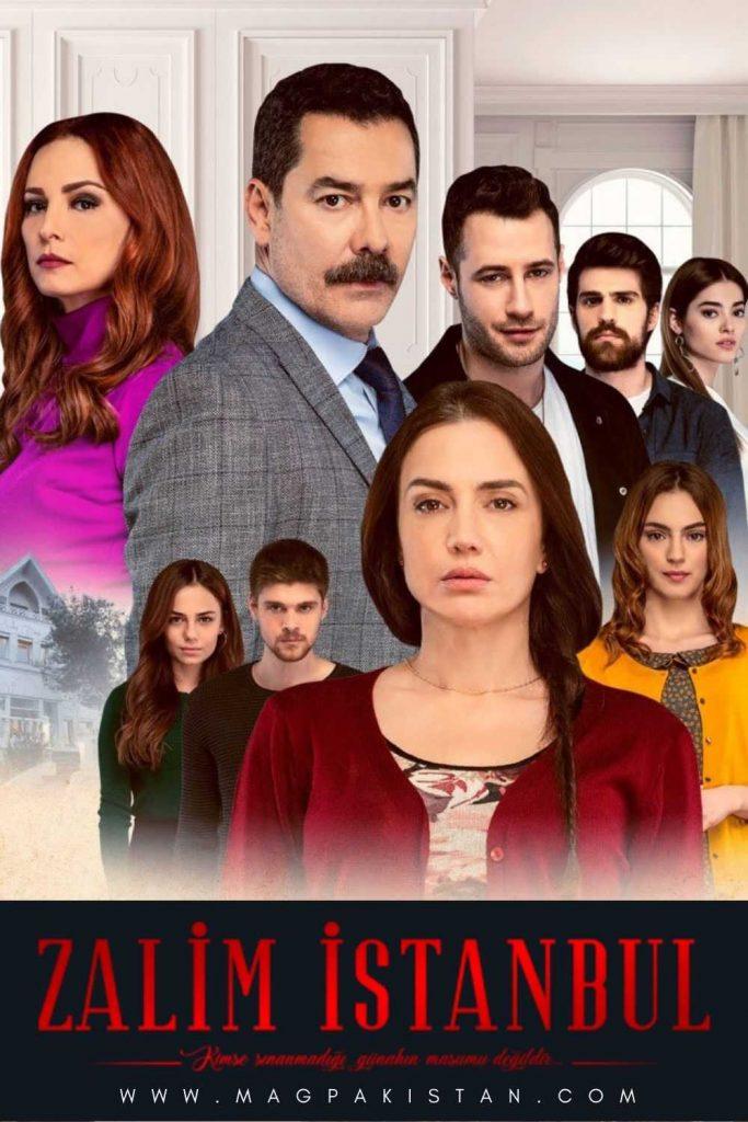 Turkish Drama Zalim Istanbul Cast